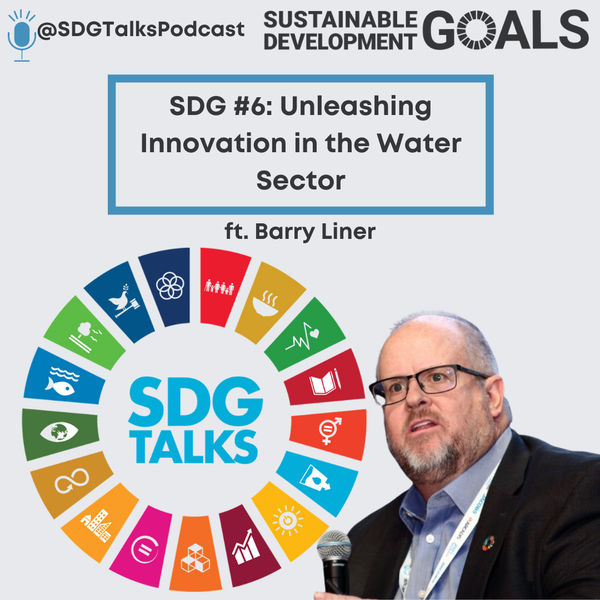 SDG # 6 - UNLEASHING Innovation in the Water Sector Image