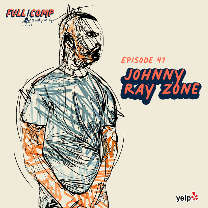Episode image for The Myth of the Overnight Success: Johnny Ray Zone of Howlin' Rays