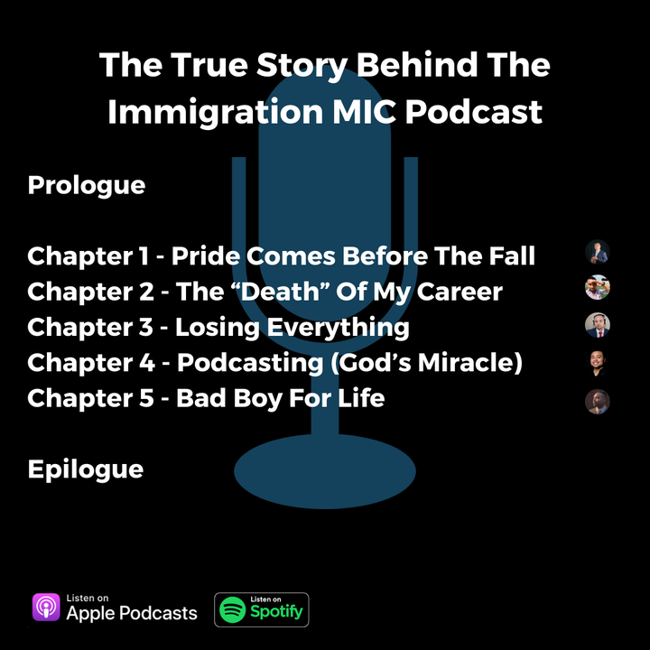 Episode image for The True Story Behind The Immigration MIC Podcast