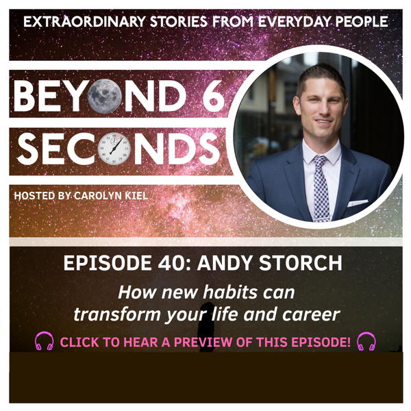 Episode 40: Andy Storch – How new habits can transform your life and career Image