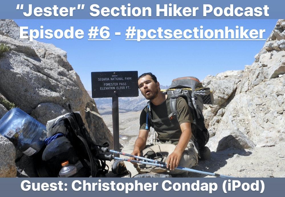 Episode #6 - Christopher Condap (iPod) - PCT