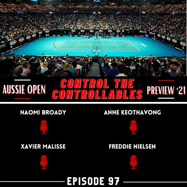 Episode 97: Australian Open 2021 Preview