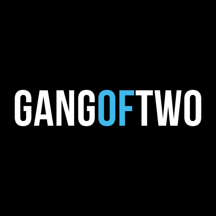 GANG OF TWO
