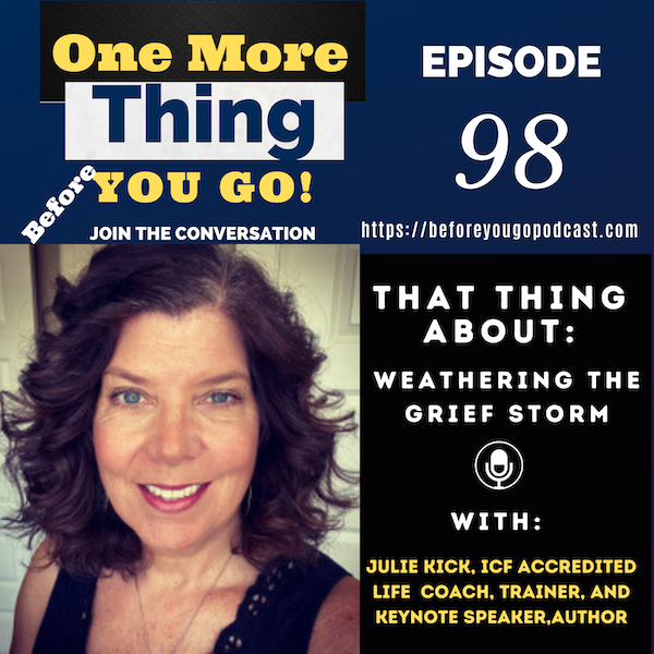 That Thing About Weathering the Grief Storm