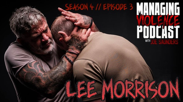 S4. Ep. 3: Lee Morrison of Urban Combatives Image