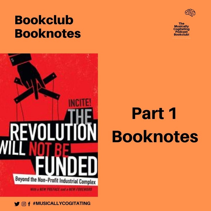 Bookclub No. 1: The Revolution Will Not Be Funded Pt. 1 Book Notes