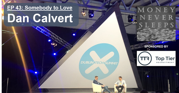 043: Somebody to Love | Dan Calvert at the Dublin Tech Summit 2019 Image