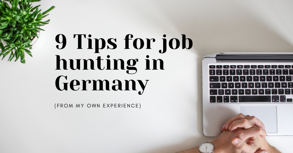 Advice For Finding Jobs in Germany From My Own Experiences
