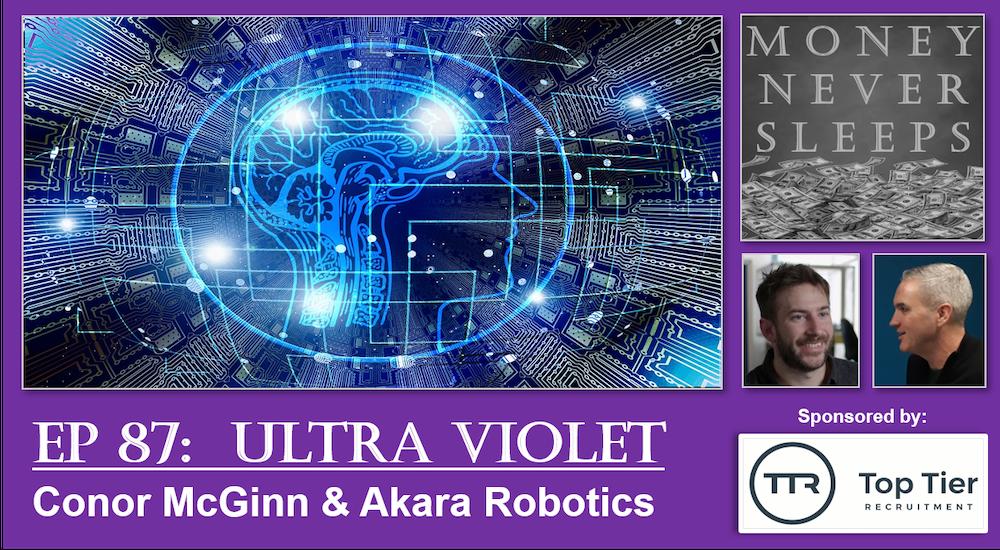 087: Ultra Violet: Conor McGinn & Akara