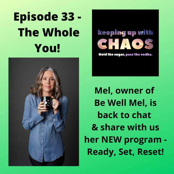 Episode 35 - The Whole You!
