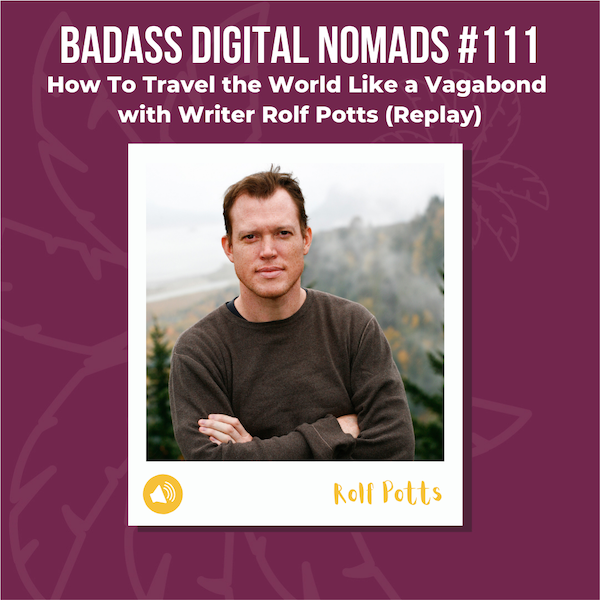 Vagabonding with Rolf Potts (Interview from Paris, France)