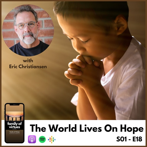 The World Lives On Hope with Eric Christiansen Image