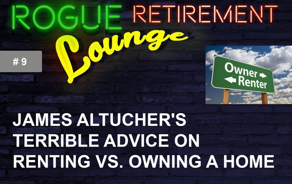 James Altucher's TERRIBLE Advice on Renting vs. Owning a Home