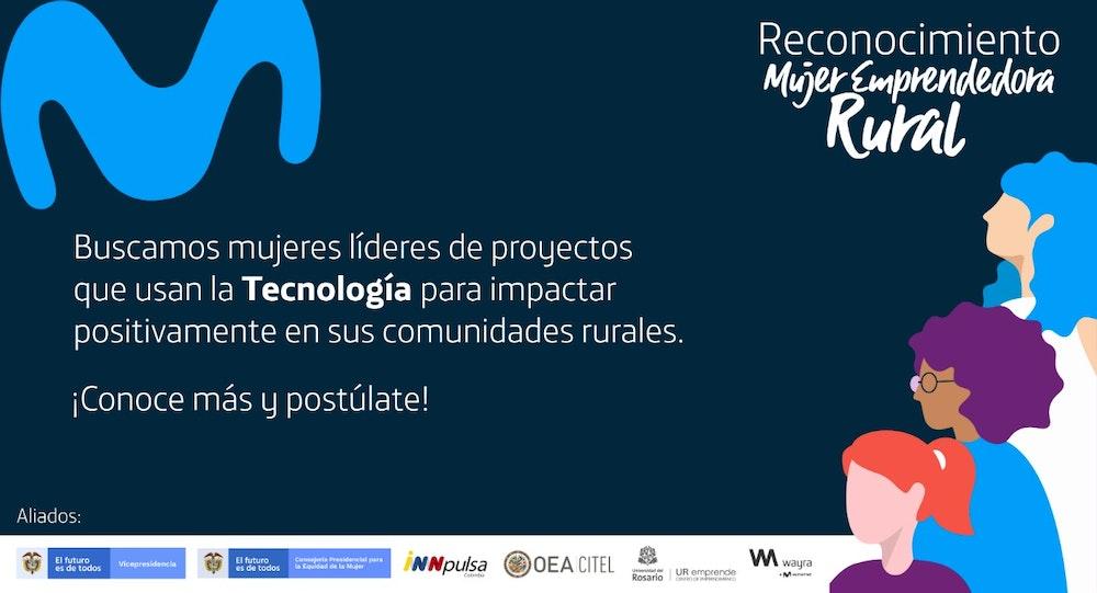 La Vicepresidencia de Colombia y Movistar abren convocatoria para reconocer a mujeres emprendedoras rurales