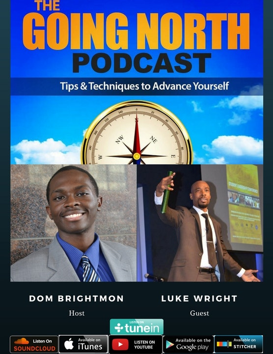 28 - The Wright Thought with Luke Wright (@Lukemotivates)