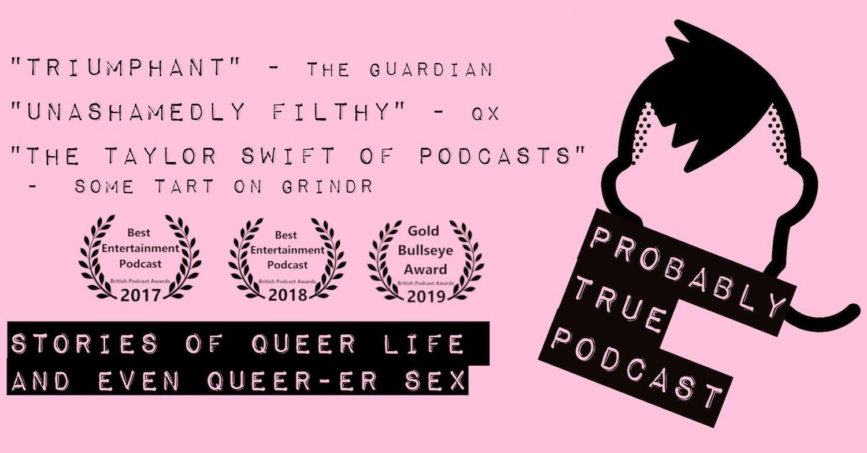 Probably True Podcast