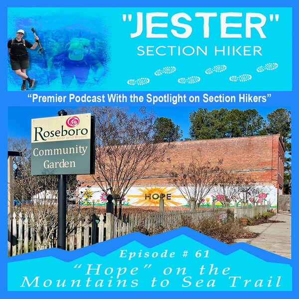 "Episode #61 - ""Jester"" 40 Day Hikes on the MST (Hikes 27 - 31)"
