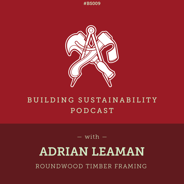 Roundwood Timber Framing - Adrian Leaman Image