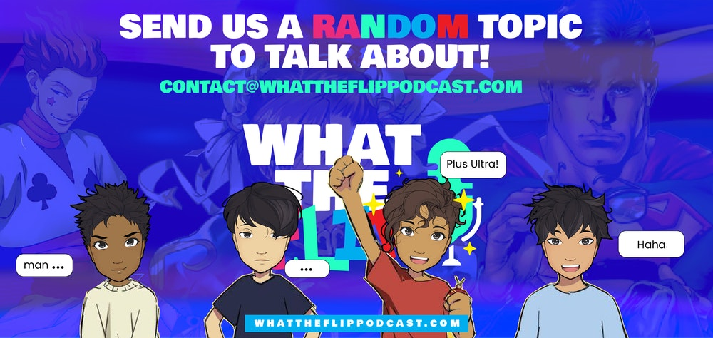 Send us a topic to talk about on the next episode!