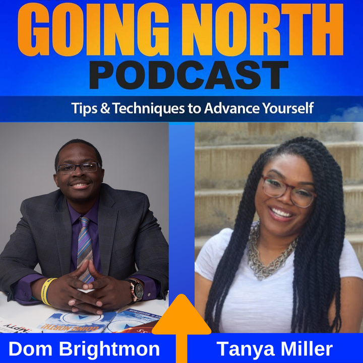 "253 – ""Purpose, Passion, Vision, and Destiny"" with Tanya J. Miller (@TalkingwitTanya)"