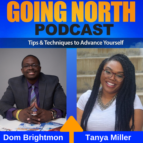 "253 – ""Purpose, Passion, Vision, and Destiny"" with Tanya J. Miller (@TalkingwitTanya) Image"