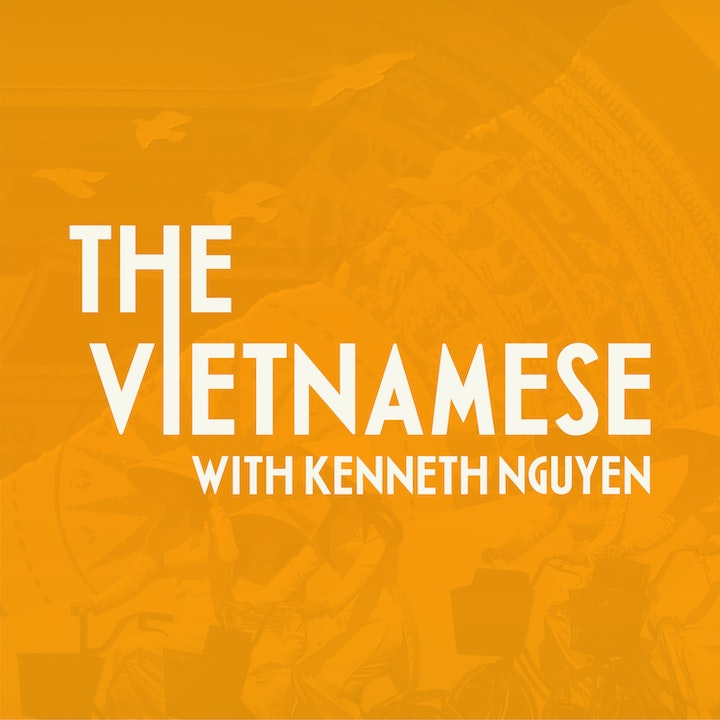 The Vietnamese with Kenneth Nguyen