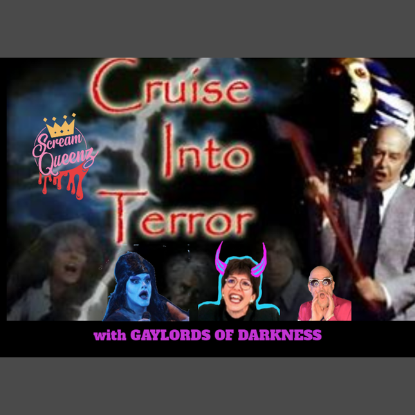 CRUISE INTO TERROR (1978) with GAYLORDS OF DARKNESS**