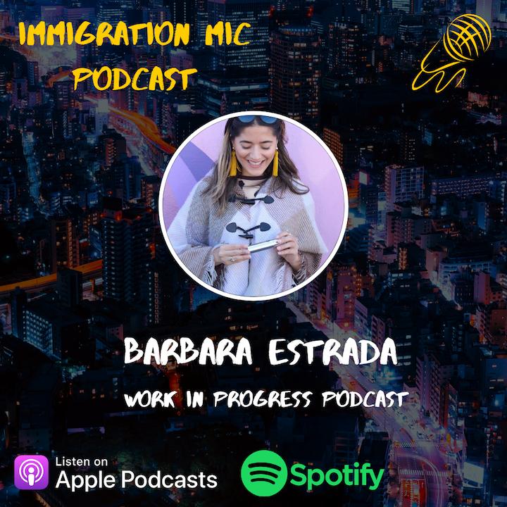 Barbara Estrada, Journalist and Host of 'Work In Progress' Podcast!