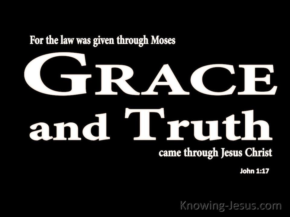 Grace Precedes Truth