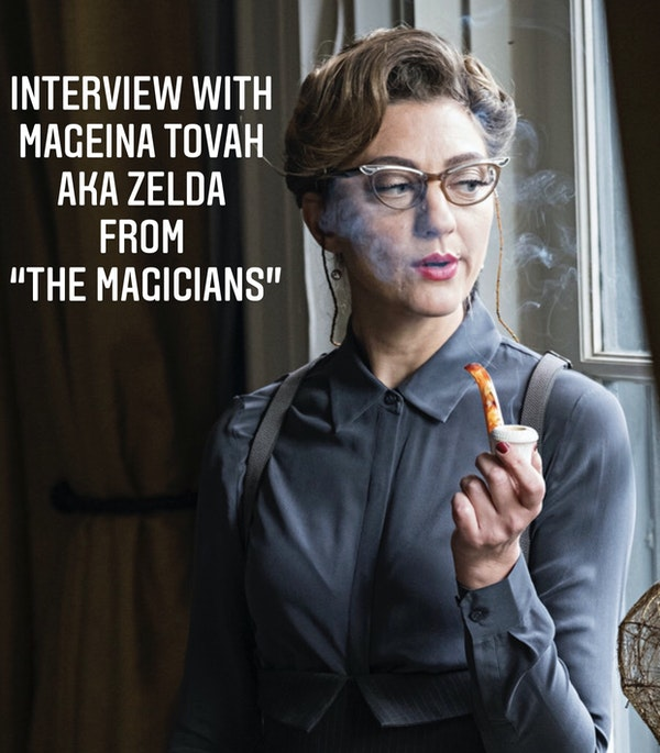 "E106 Interview with Mageina Tovah AKA Zelda from ""The Magicians"" Image"