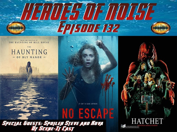 Episode 132 - The Haunting Of Bly Manor, No Escape, and Hatchet Image