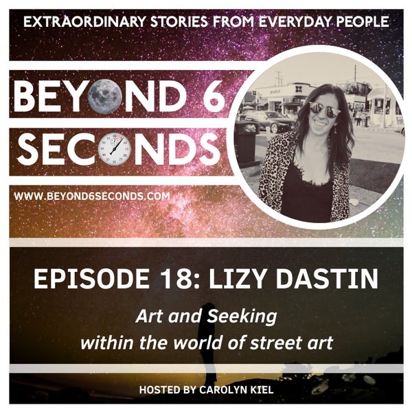 Episode 18: Lizy Dastin – Art and Seeking within the world of street art Image