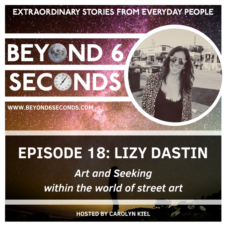 Episode 18: Lizy Dastin – Art and Seeking within the world of street art