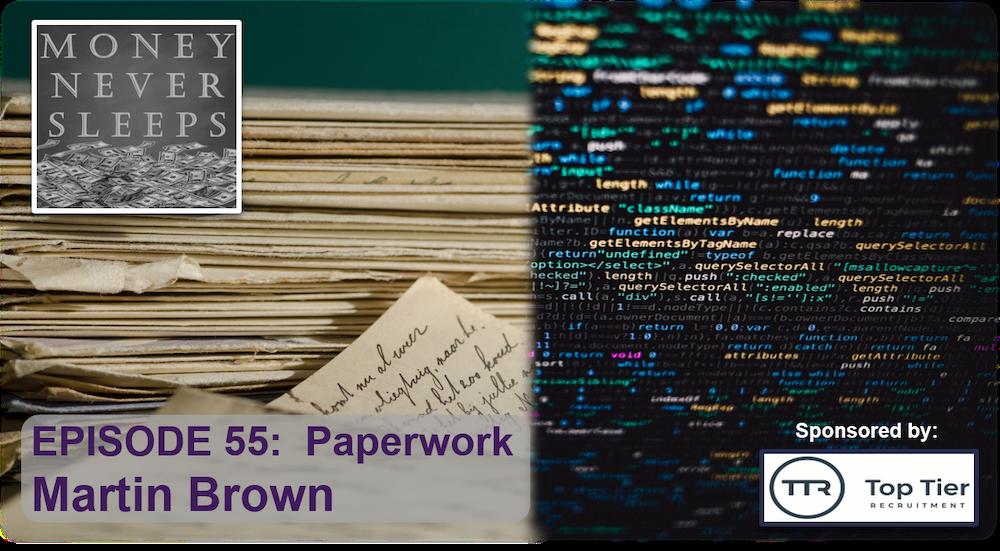 055: Paperwork - Martin Brown and Unitek