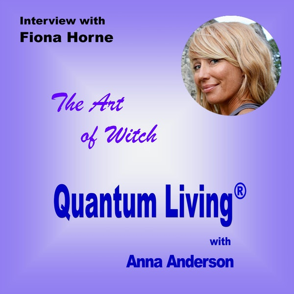 The Art of Witch with Fiona Horne | QL037 Image