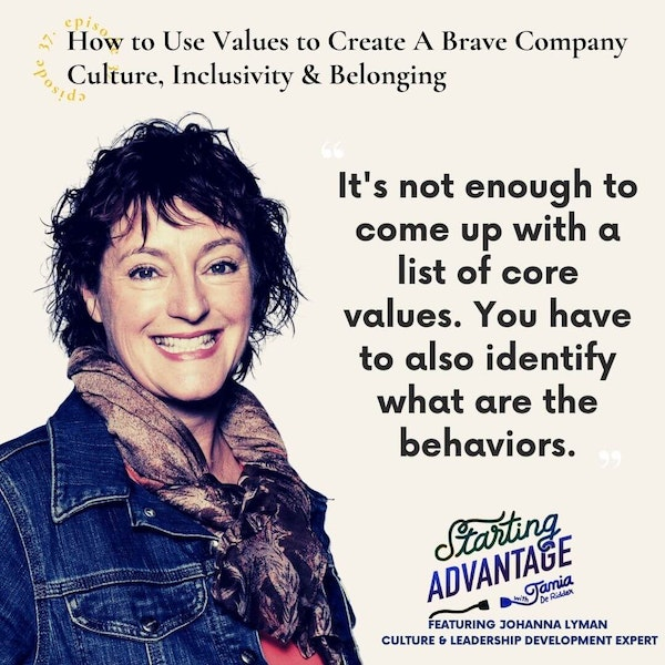 How to Use Values to Create a Brave Company Culture, Inclusivity & Belonging with Johanna Lyman Image