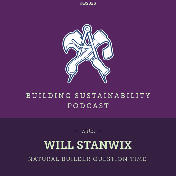 Natural Builder Question Time Pt2 - Will Stanwix Image