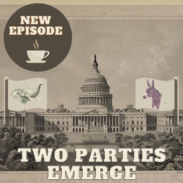 Two Parties Emerge