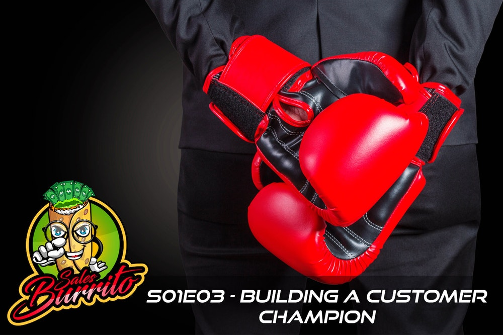 103 - Building a Customer Champion