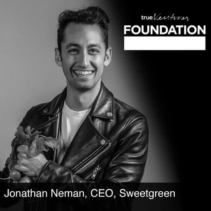 Jonathan Neman, CEO, Sweetgreen