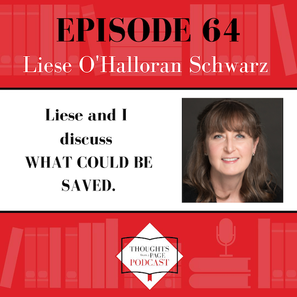 Liese O'Halloran Schwarz - WHAT COULD BE SAVED
