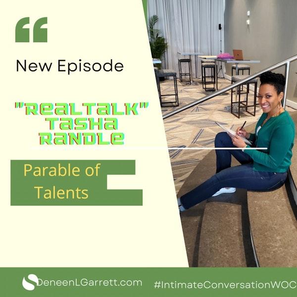 """Parable of Talents!"" with ""Real Talk"" Tasha Randle Image"