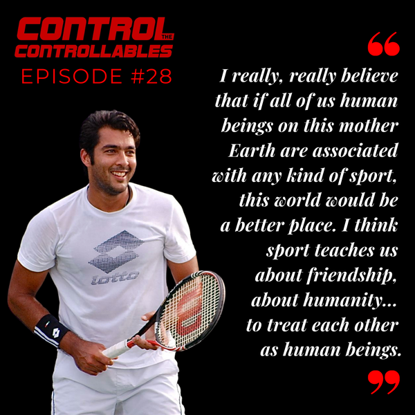 Episode 28: Aisam Qureshi - Humanity first.. Tennis second!