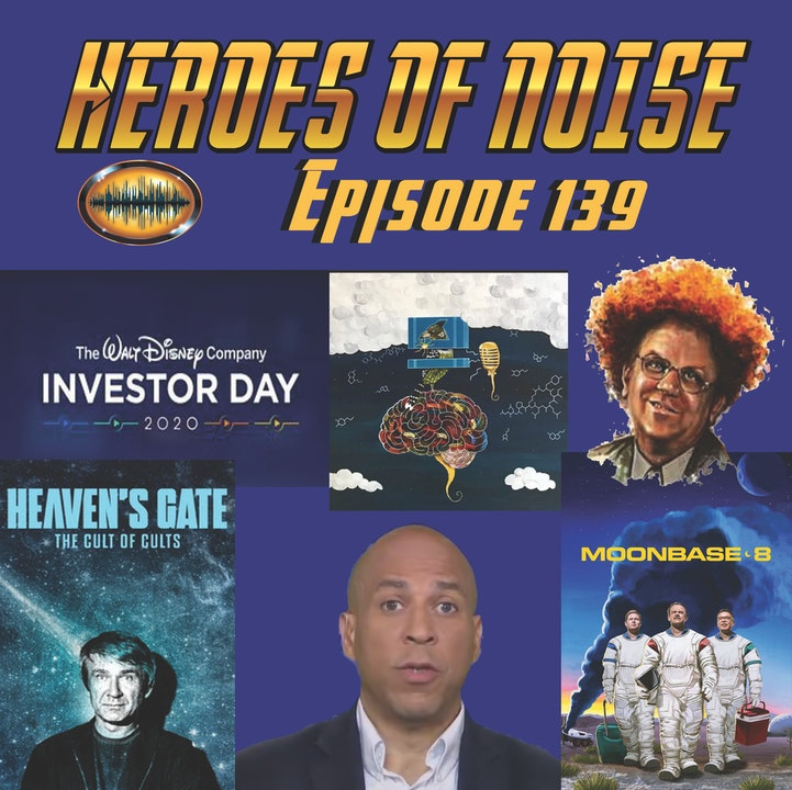 Episode 139 - Disney Investor's Day 2020, Moonbase 8 and Heaven's Gate: Cult Of Cults