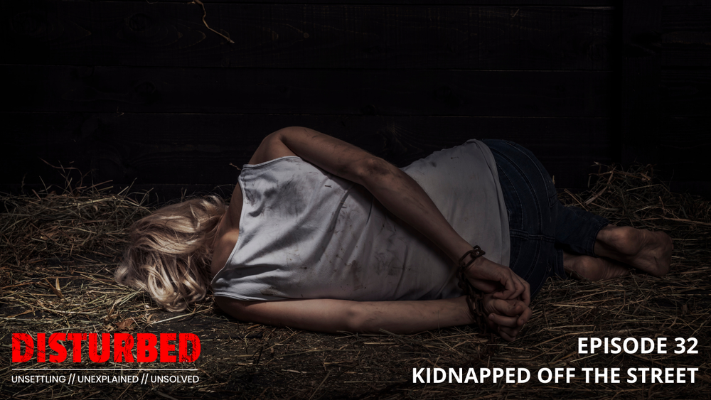 Kidnapped Off The Street