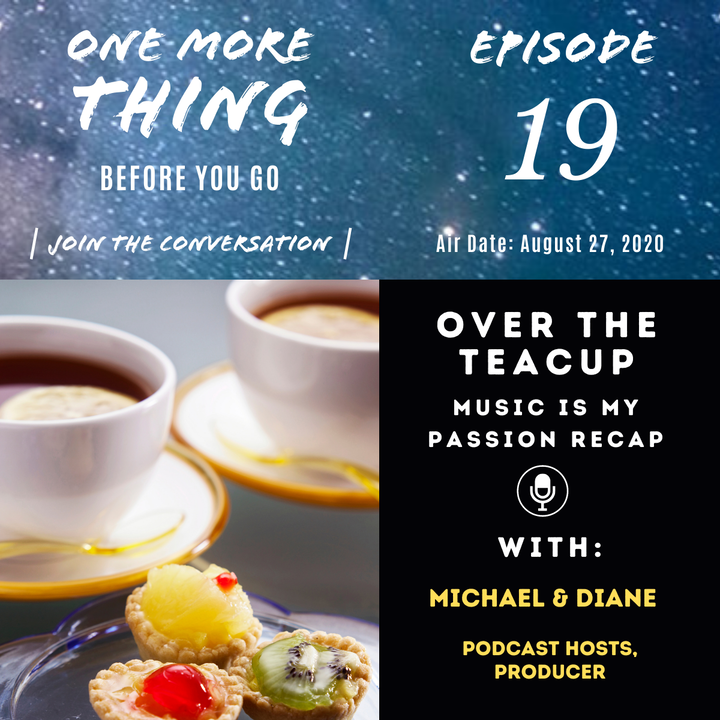 Over The Teacup with Michael & Diane