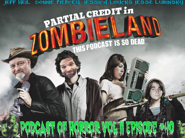 The Podcast of Horror (Vol. 2) - PC040