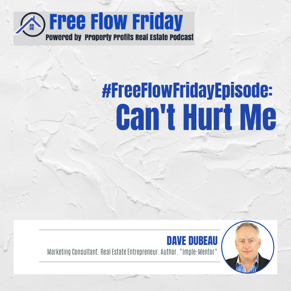 #FreeFlowFriday: Can't Hurt Me with Dave Dubeau Image