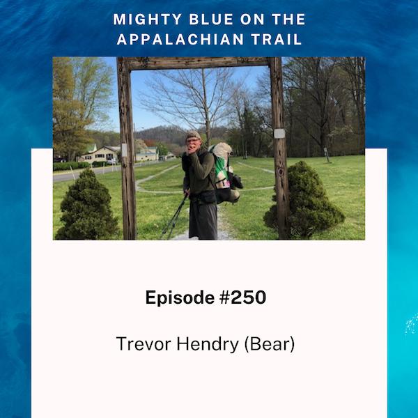 Episode #250 - Trevor Hendry (Bear)