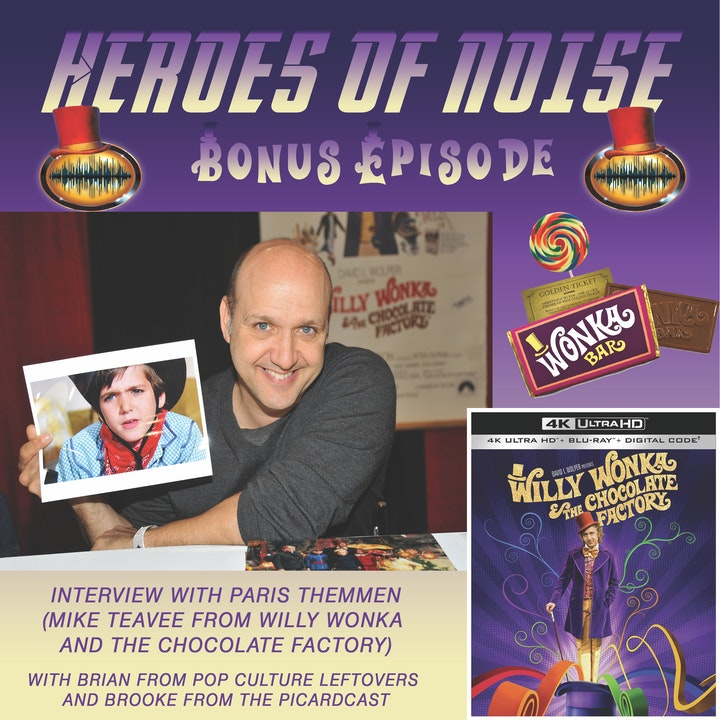 Bonus Episode: Interview with Paris Themmen (Mike Teavee) of Willy Wonka and the Chocolate Factory